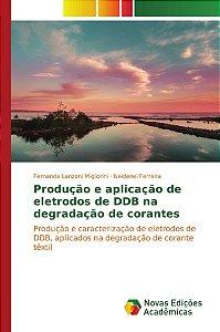 Produção e aplicação de eletrodos de DDB na degradação de corantes