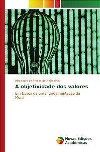 A objetividade dos valores