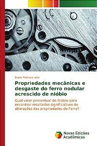 Propriedades mecânicas e desgaste do ferro nodular acrescido de nióbio