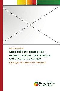 Educação no campo: as especificidades da docência em escolas do campo