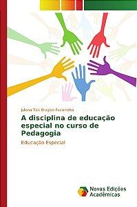 A disciplina de educação especial no curso de Pedagogia