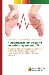 Humanização do trabalho de enfermagem em UTI