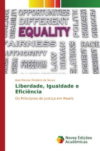 Liberdade, Igualdade e Eficiência