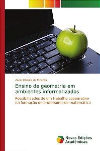 Ensino de geometria em ambientes informatizados