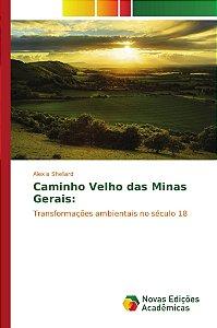 Caminho Velho das Minas Gerais: