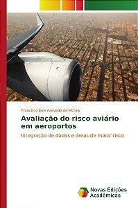 Avaliação do risco aviário em aeroportos
