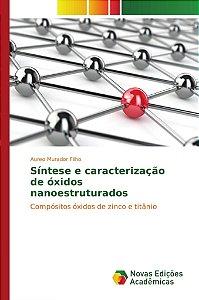 Síntese e caracterização de óxidos nanoestruturados