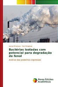 Bactérias isoladas com potencial para degradação de fenol