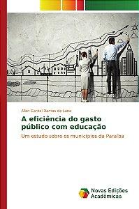 A eficiência do gasto público com educação