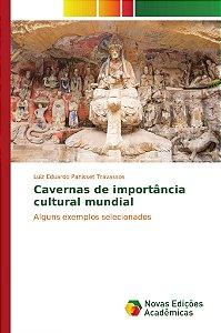 Cavernas de importância cultural mundial