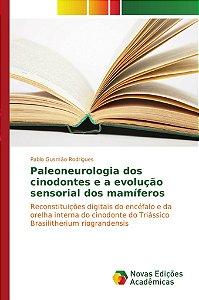 Paleoneurologia dos cinodontes e a evolução sensorial dos mamíferos
