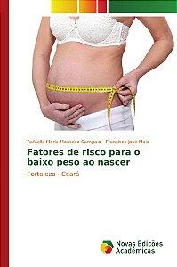 Fatores de risco para o baixo peso ao nascer
