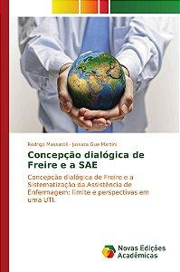 Concepção dialógica de Freire e a SAE