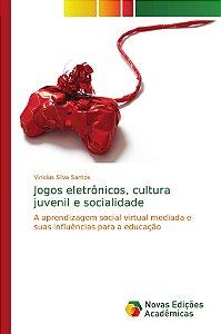 Jogos eletrônicos, cultura juvenil e socialidade