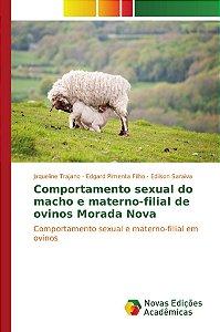 Comportamento sexual do macho e materno-filial de ovinos Morada Nova