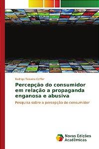 Percepção do consumidor em relação a propaganda enganosa e abusiva