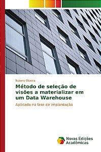 Método de seleção de visões a materializar em um Data Warehouse