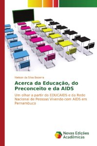Acerca da Educação, do Preconceito e da AIDS