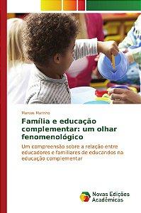 Família e educação complementar: um olhar fenomenológico