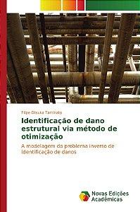 Identificação de dano estrutural via método de otimização