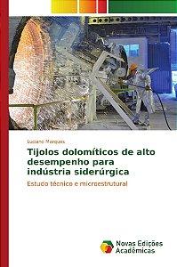 Tijolos dolomíticos de alto desempenho para indústria siderúrgica