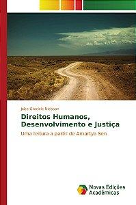 Direitos Humanos, desenvolvimento e Justiça