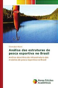 Análise das estruturas de pesca esportiva no Brasil