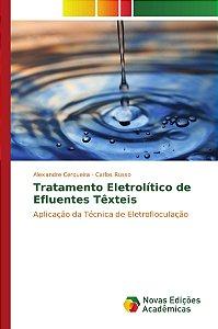 Tratamento Eletrolítico de Efluentes Têxteis