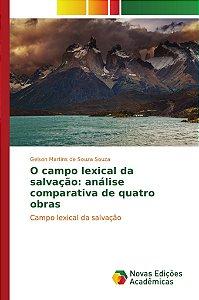 O campo lexical da salvação: análise comparativa de quatro obras