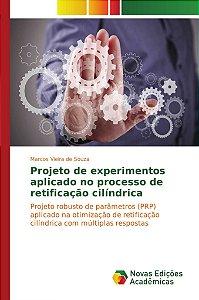 Projeto de experimentos aplicado no processo de retificação cilíndrica