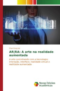 AR|RA: A arte na realidade aumentada