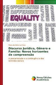 Discurso Jurídico, Gênero e Família: Novos horizontes de compreensão