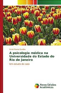 A psicologia médica na Universidade do Estado do Rio de Janeiro