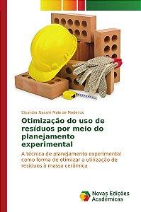 Otimização do uso de resíduos por meio do planejamento experimental