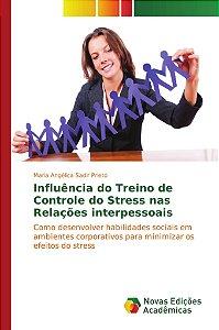 Influência do treino de controle do stress nas relações interpessoais