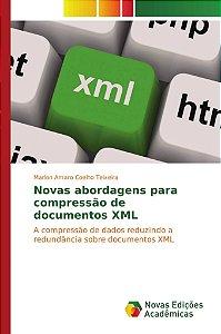 Novas abordagens para compressão de documentos XML