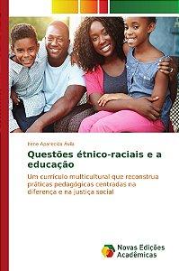 Questões étnico-raciais e a educação