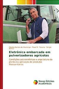 Eletrônica embarcada em pulverizadores agrícolas