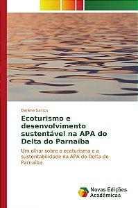 Ecoturismo e desenvolvimento sustentável na APA do Delta do Parnaíba