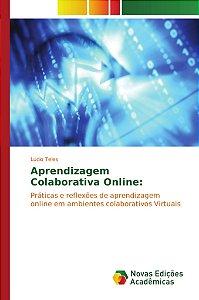 Aprendizagem Colaborativa Online: