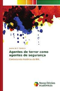 Agentes de terror como agentes de segurança