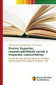 Ensino Superior, responsabilidade social e impactos comunitários