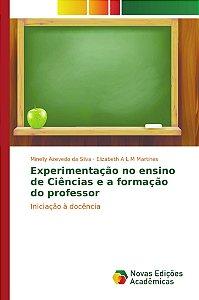 Experimentação no ensino de Ciências e a formação do professor