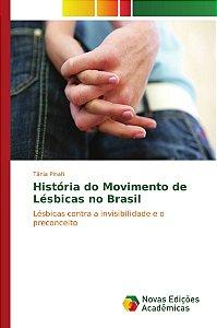 História do Movimento de Lésbicas no Brasil