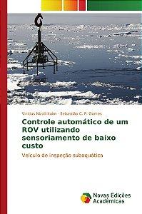 Controle automático de um ROV utilizando sensoriamento de baixo custo
