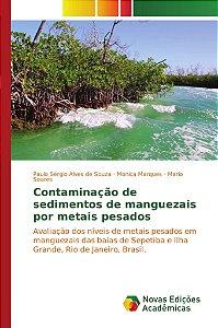 Contaminação de sedimentos de manguezais por metais pesados