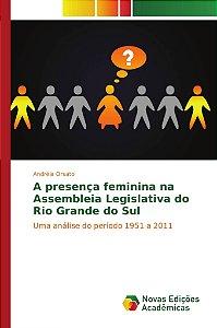 A presença feminina na Assembleia Legislativa do Rio Grande do Sul
