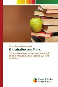 O trabalho em Marx