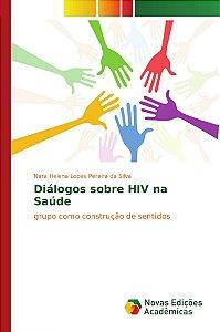 Diálogos sobre HIV na Saúde