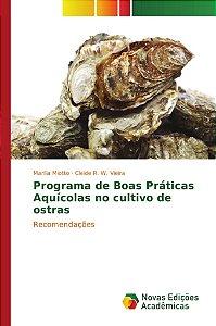 Programa de Boas Práticas Aquícolas no cultivo de ostras
